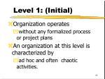 level 1 initial