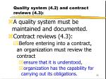 quality system 4 2 and contract reviews 4 3