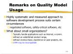 remarks on quality model usage