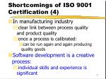 shortcomings of iso 9001 certification 4