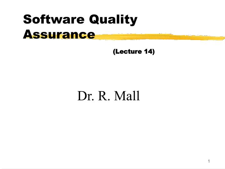 software quality assurance lecture 14 n.