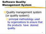 software quality management system