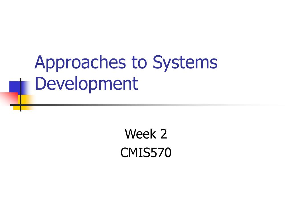 approaches to systems development l.