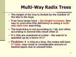 multi way radix trees