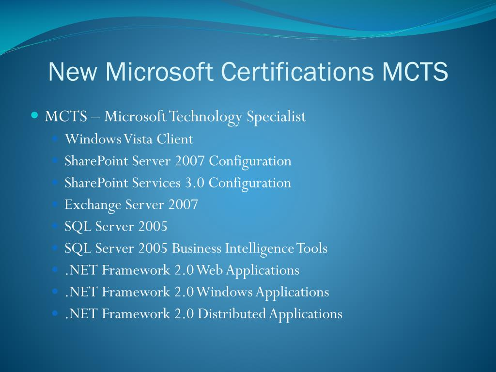 New Microsoft Certifications MCTS