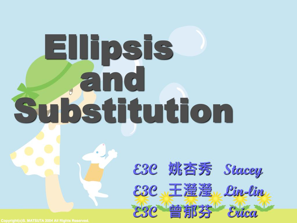 ellipsis and substitution l.
