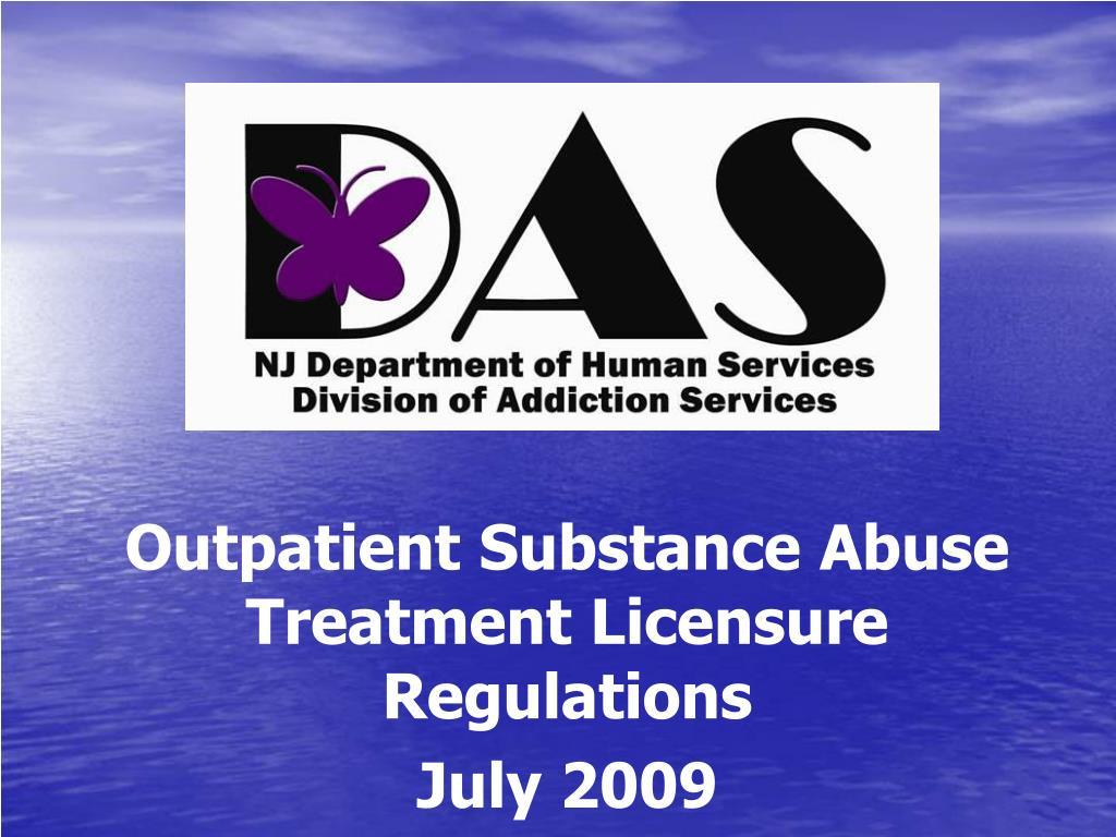 outpatient substance abuse treatment licensure regulations july 2009 l.