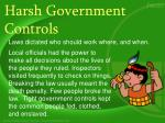 harsh government controls