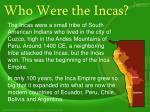 who were the incas