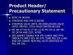product header precautionary statement