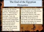 the end of the egyptian dynasties
