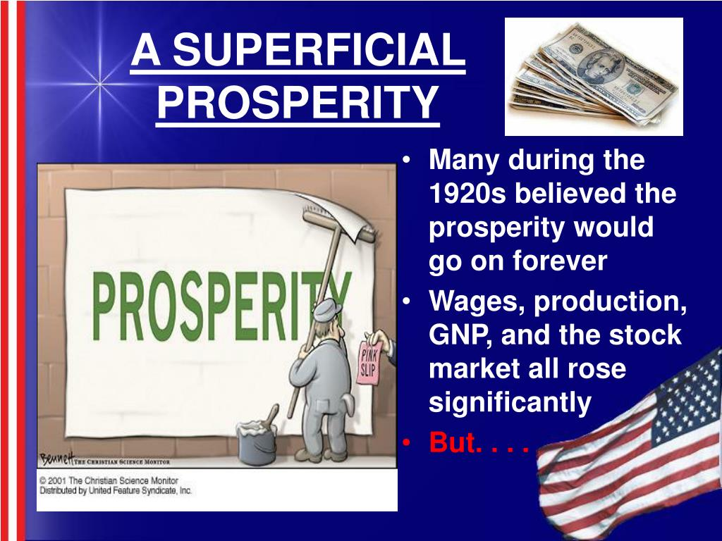 A SUPERFICIAL PROSPERITY