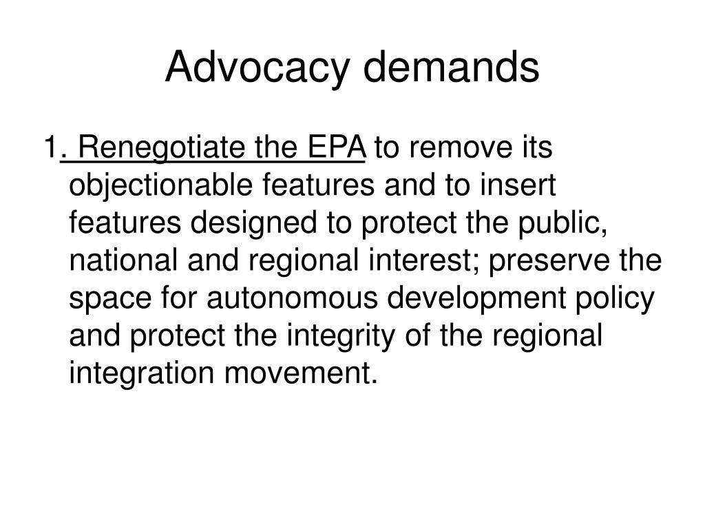 Advocacy demands