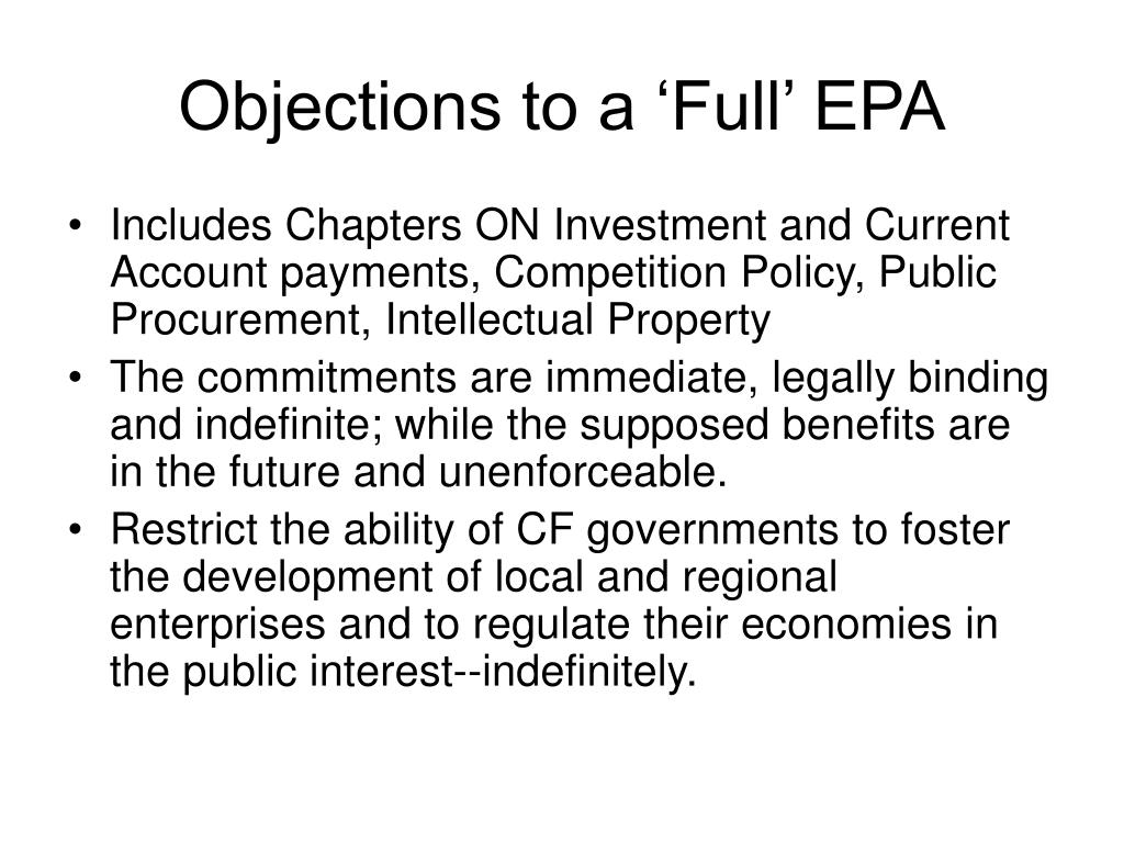 Objections to a 'Full' EPA