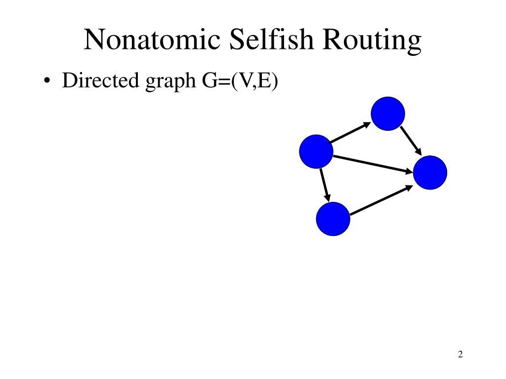 Nonatomic Selfish Routing