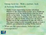 group activity with a partner look at activity situation 1