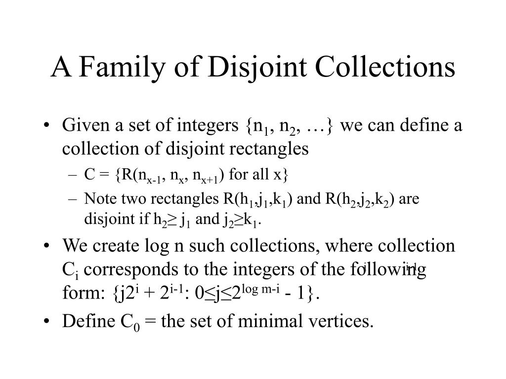 A Family of Disjoint Collections