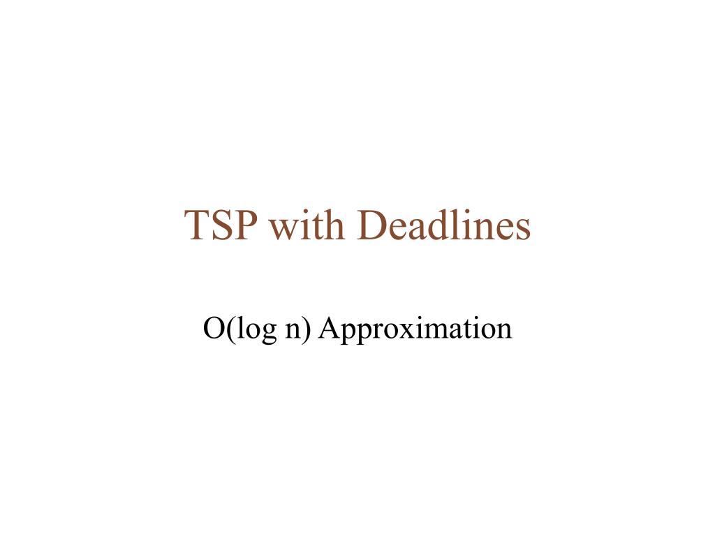 TSP with Deadlines