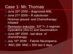 case 1 mr thomas