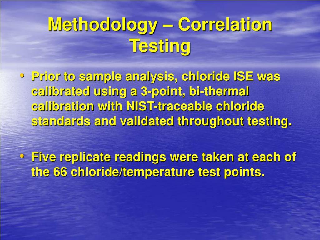 Methodology – Correlation Testing