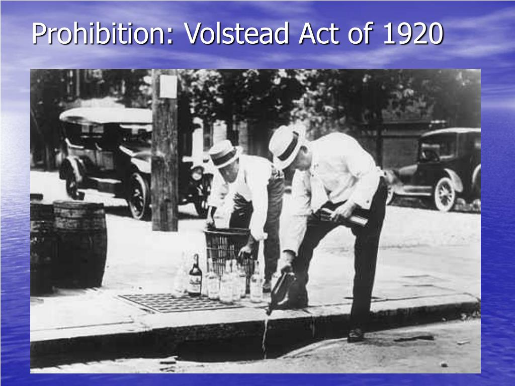 Prohibition: Volstead Act of 1920