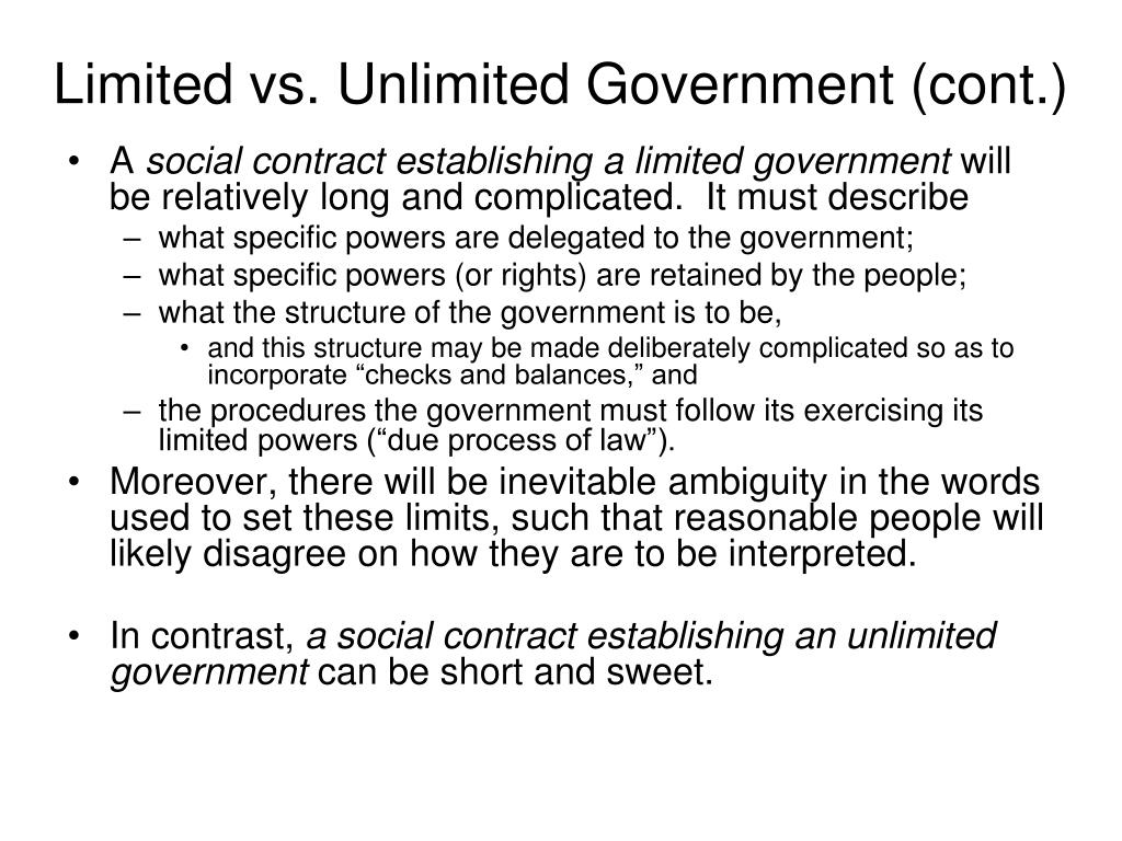 Limited vs. Unlimited Government (cont.)