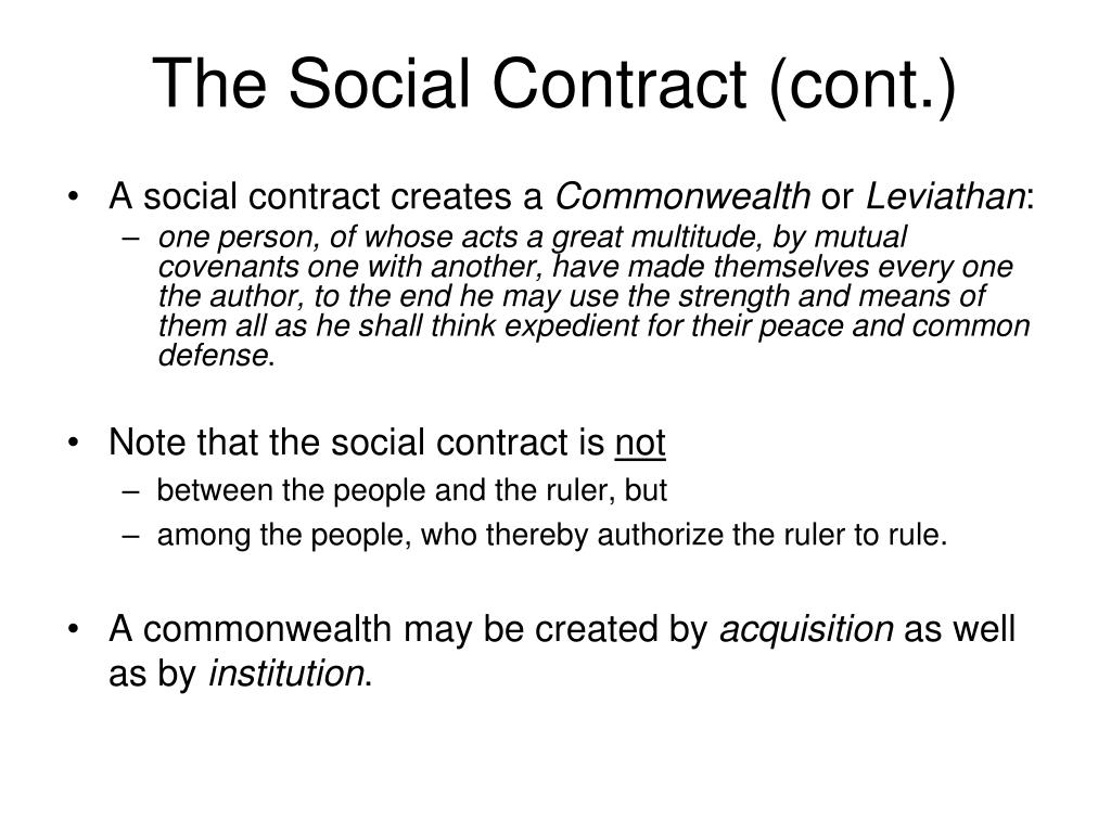 The Social Contract (cont.)