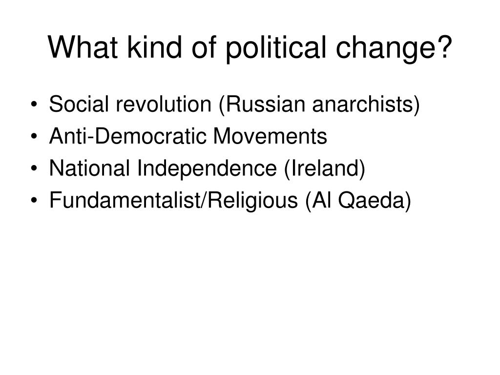 What kind of political change?