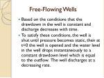 free flowing wells