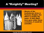 a knightly meeting