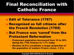 final reconciliation with catholic france