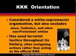 kkk orientation