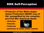 kkk self perception