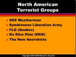 north american terrorist groups
