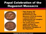 papal celebration of the huguenot massacre