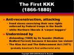the first kkk 1866 1880