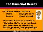 the huguenot heresy