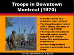 troops in downtown montr al 1970