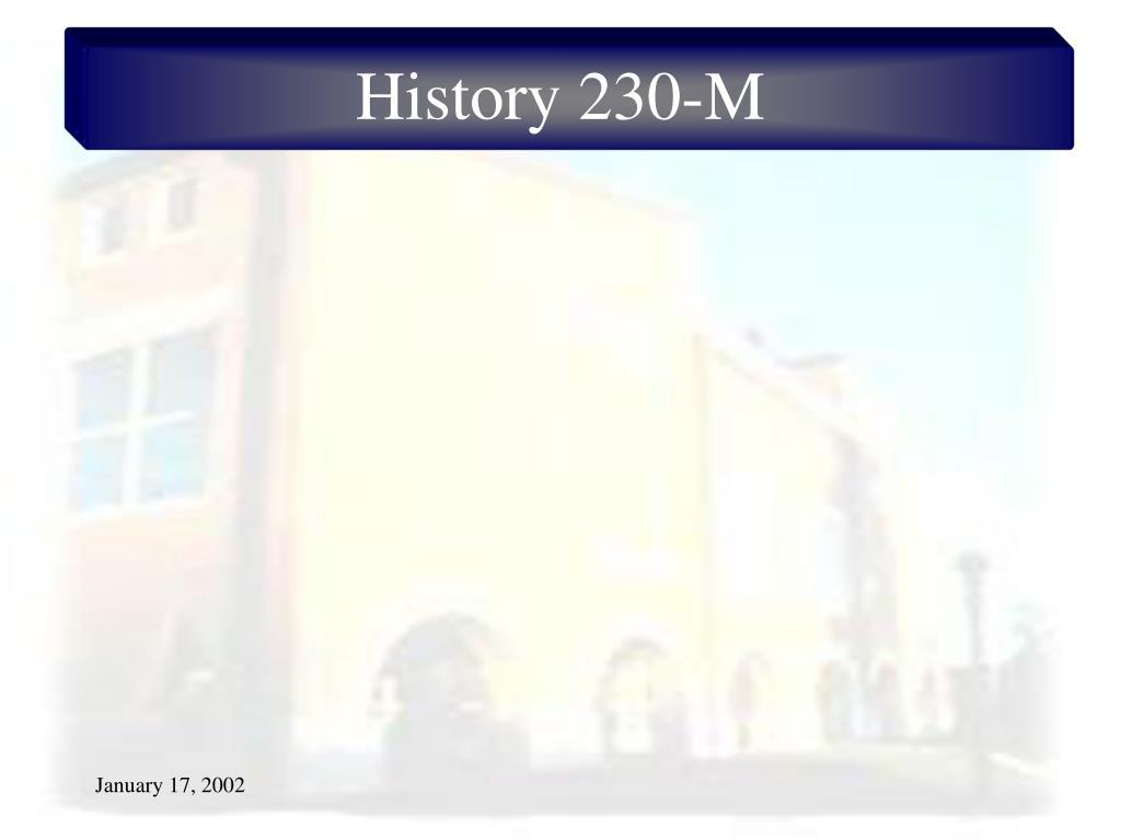 History 230-M