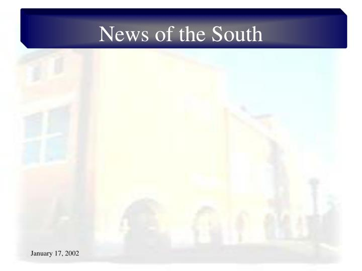 News of the south