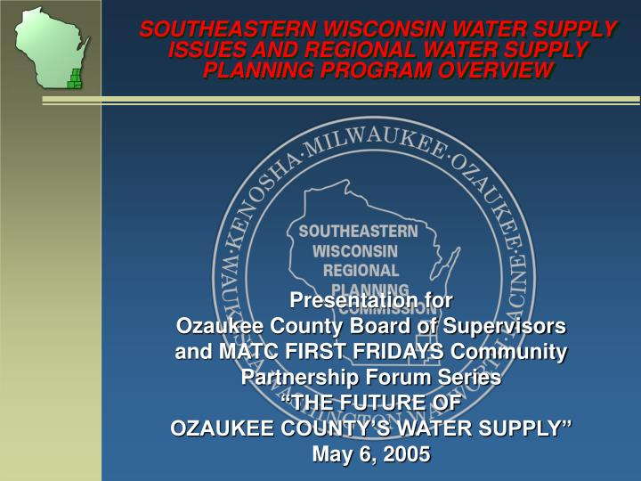 southeastern wisconsin water supply issues and regional water supply planning program overview n.