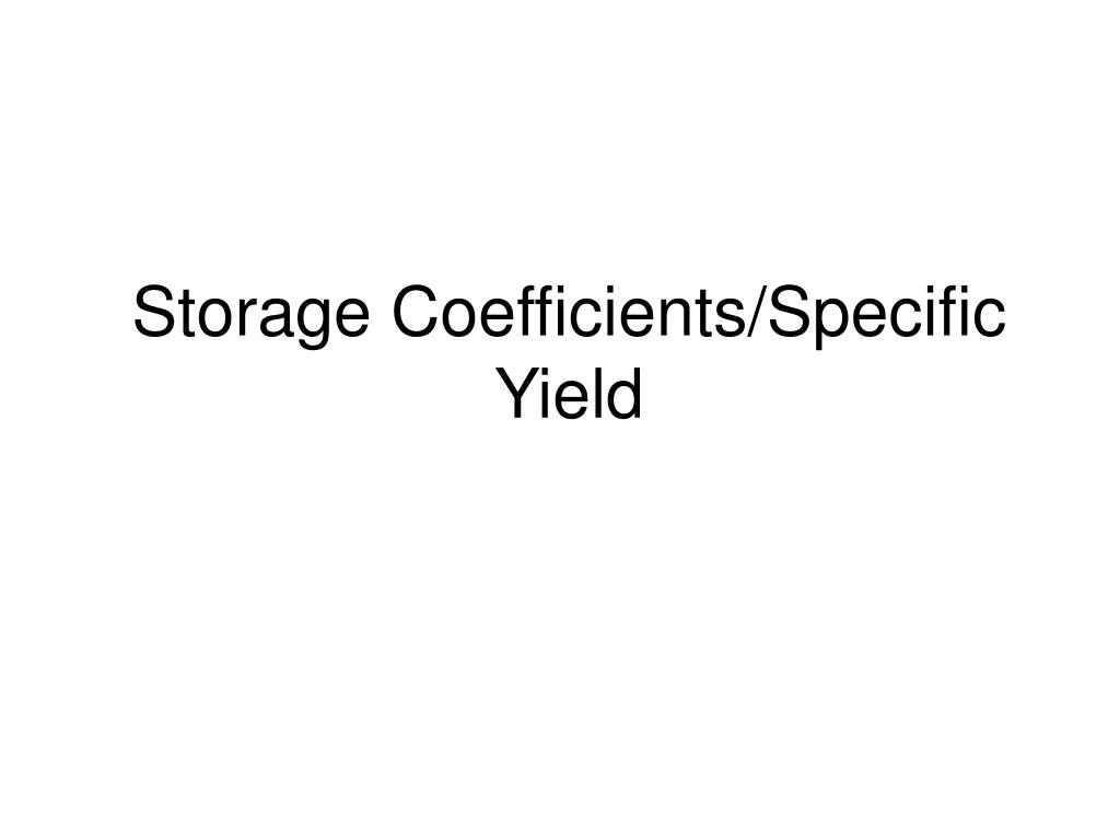 storage coefficients specific yield l.