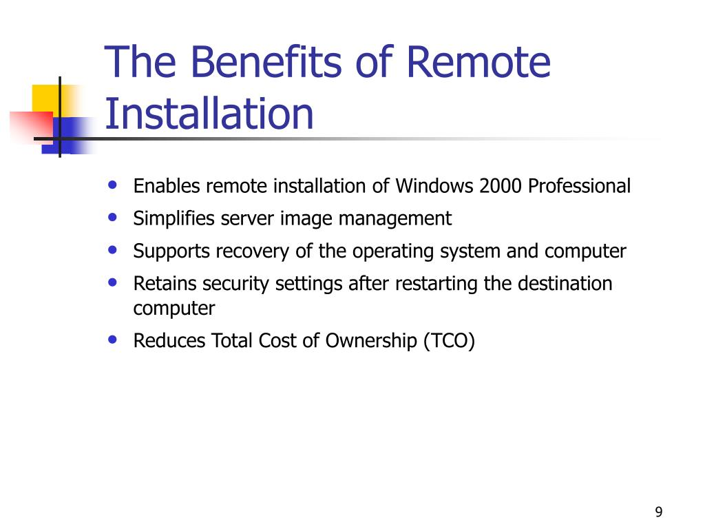 The Benefits of Remote Installation