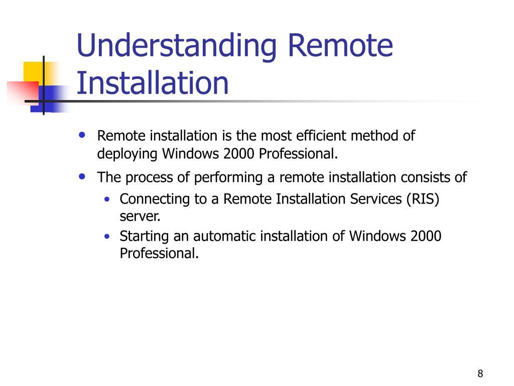 Understanding Remote Installation