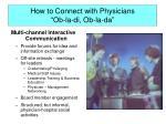 how to connect with physicians ob la di ob la da