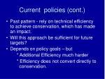 current policies cont