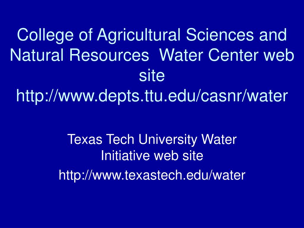 College of Agricultural Sciences and Natural Resources  Water Center web site
