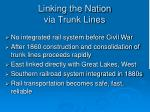 linking the nation via trunk lines