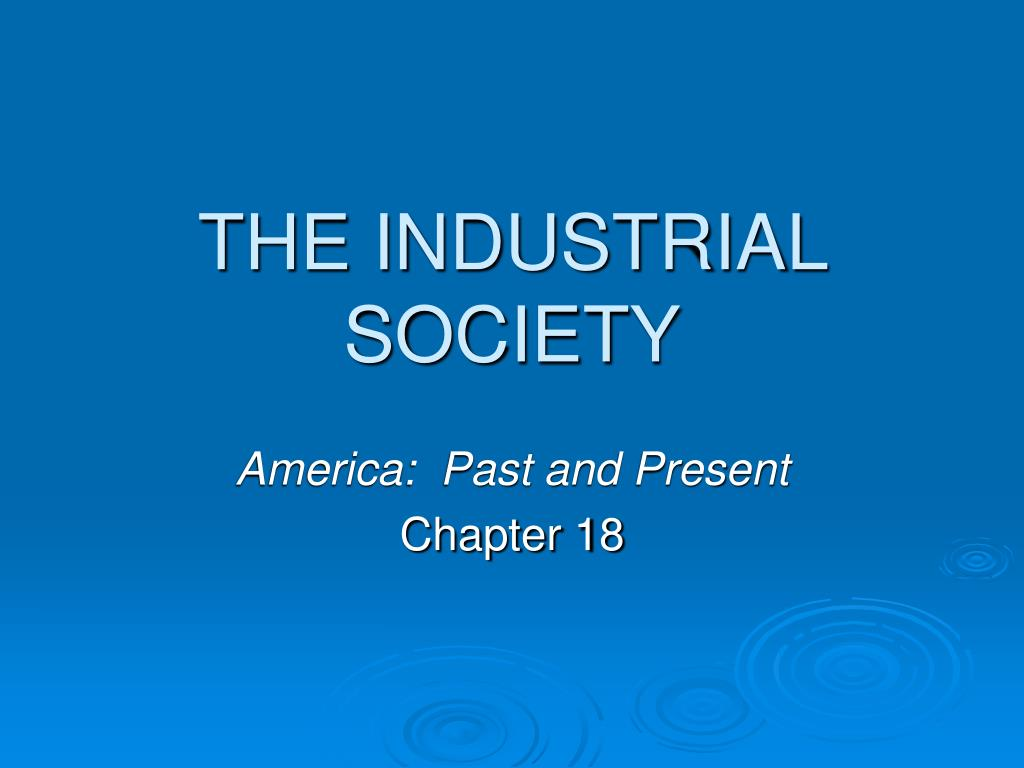 the industrial society l.
