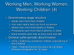 working men working women working children 4